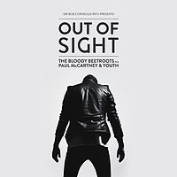 The Bloody Beetroots feat. Paul McCartney & Youth- Out Of Sight.mp3