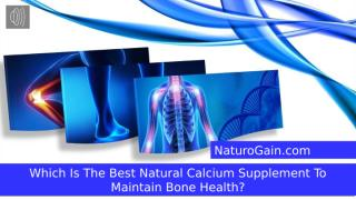 Which Is The Best Natural Calcium Supplement To Maintain Bone Health.pptx