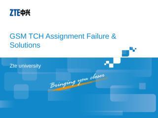 GO_NAST3008_E01_1 GSM TCH Assignment Failure & Solutions-22.ppt