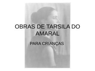OBRAS DE TARSILA DO AMARAL.ppt