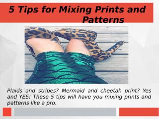 5 Tips for Mixing Prints and Patterns.ppt