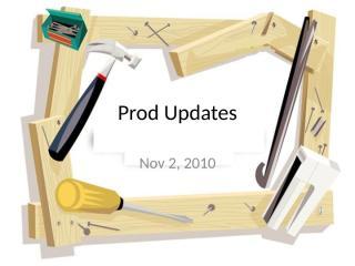 Prod Updates.ppt