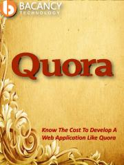 Know The Cost To Develop A Web Application Like Quora.pdf
