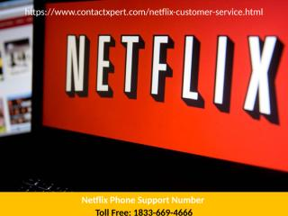 Netflix-Phone-Support--Number.ppt