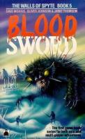 Bloodsword 05 - The Walls Of Spyte.pdf