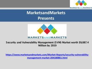 Security and Vulnerability Management (SVM) Market.pdf