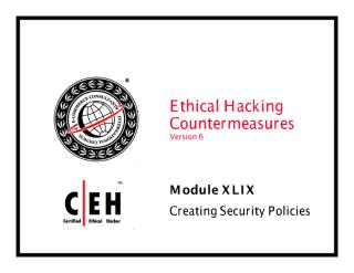 CEHv6 Module 49 Creating Security Policies.pdf